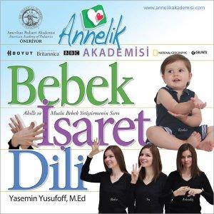 Bebek İşaret Dili - Yasemin Yusufoff